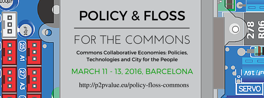 Policy & FLOSS for the Commons  – upcoming P2Pvalue Event in Barcelona