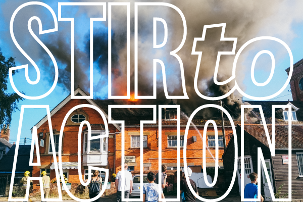 Fire Appeal: Donate to Stir to Action!